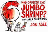 Who Ordered the Jumbo Shrimp?