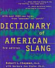 The Dictionary of American Slang